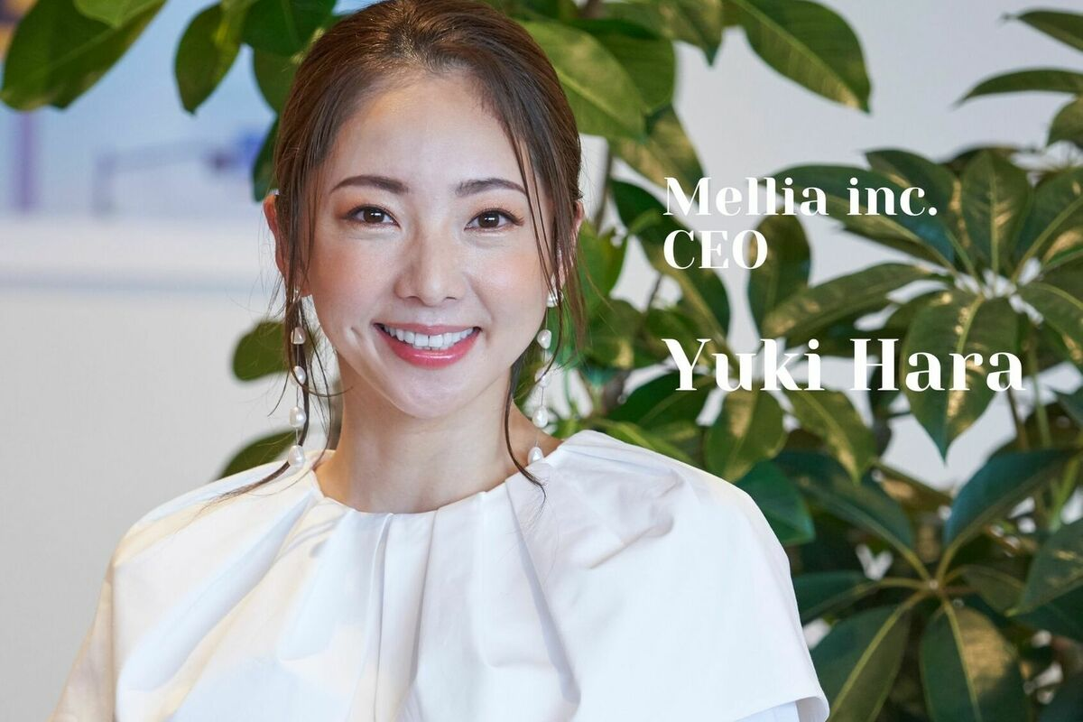 #2 Mellia株式会社CEO 原由記さん